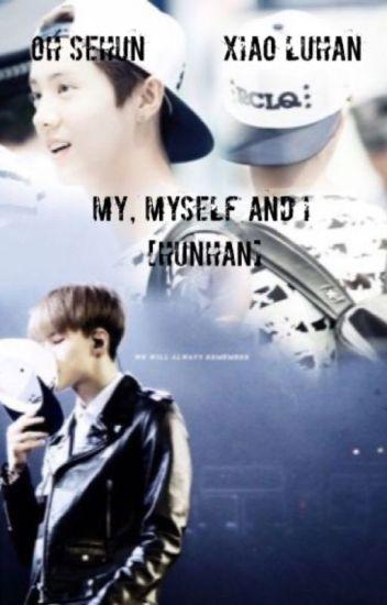 Me, Myself And I [HunHan]