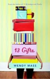 13 Gifts by Wendy Mass by AnUnknownSecret