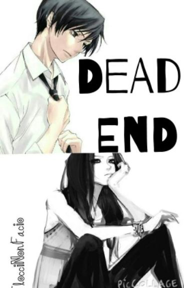 Dead End (OHSHC fanfic) (Sequel to Labryinth of Emotion)