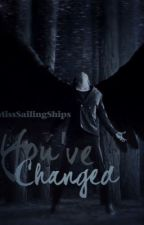 You've Changed - Danisnotonfire AU by MissSailingShips