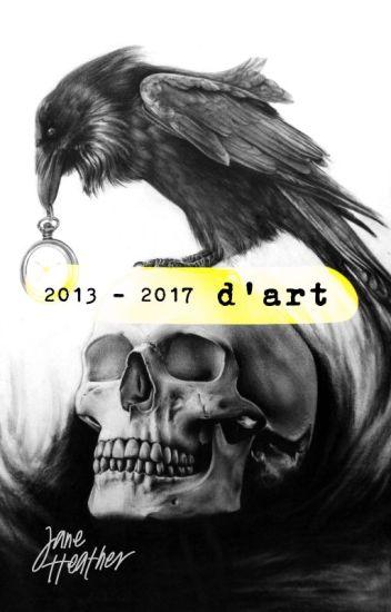 d'art [2013 - 2017]