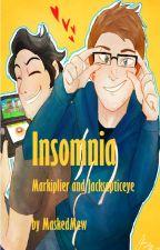 Insomnia [Jacksepticeye + Markiplier] by MaskedMew
