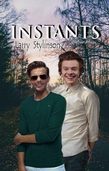 Instants. ➢ Larry Stylinson