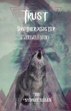 Trust (brotherxsister) by SydnieAllen