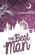 The Best Man by AllIWantForNewtmas