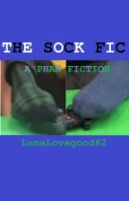 The Sock Fic (A Phan Story) by LunaLovegood62