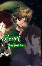 Do NoT BrEak My HeArt (ben drowned y tu) by Maday_wadlow_Bennet