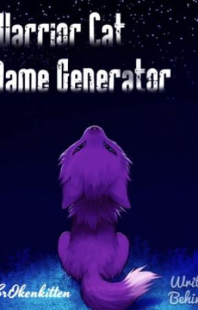 Warrior Cat Name Generator - Random WC Name Generator - Wattpad