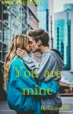 You are mine by Cezara99