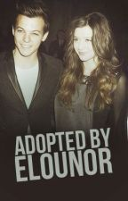 Adopted By Elounor ♡ by harrysangel1D