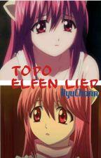 Todo Elfen Lied by NyuChann