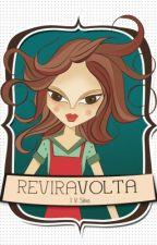 Reviravolta! by JessicaVieira