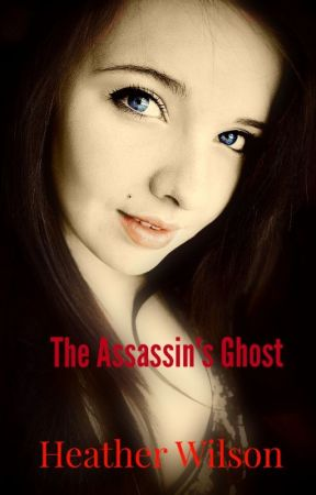 The Assassin's Ghost by HeathertheGamer