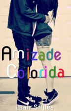 Amizade Colorida ♥ by larry_locoona