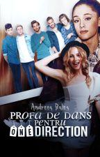 Profa' de Dans Pentru One Direction by unicornswag16