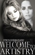 Welcome to Artistry by strongdemilovatic