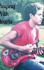 Playing With Hearts (Niall Horan FanFiction) by georgiaferg