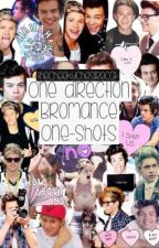 ONE DIRECTION BROMANCE ONE SHOTS by thecheekychesirecat