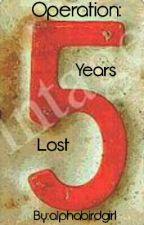 Operation: Five years Lost (BXB) by alphabirdgirl