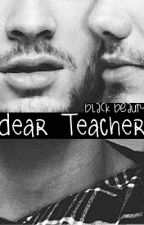 «Dear Teacher (Ziam OS)» by BlackBeauty_95