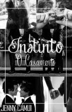 Instinto - Especial: O Casamento by JennyCamui
