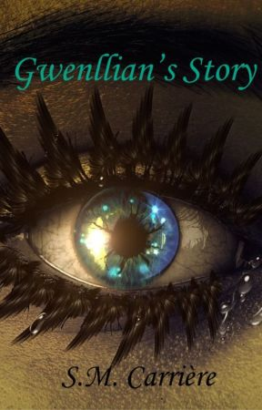 Gwenllian's Story by SMCarriere
