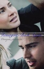 Resurgent~ Back again by Divergent_obsessed46