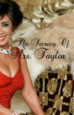 The Secrecy Of Mrs. Taylor by DamnedGlamour