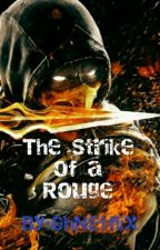 The Strike Of A Rouge by OhNetflix