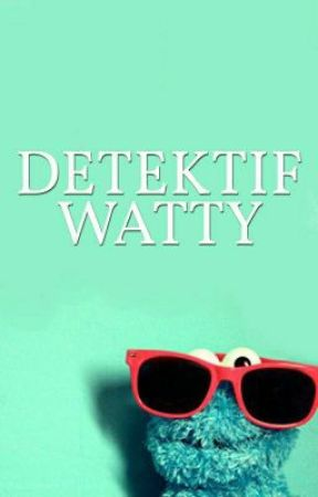 DETEKTIF WATTY 2 by detektifwatty