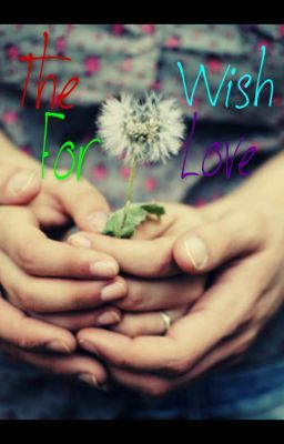 The Wish For Love (Austin Mahone Love Story)
