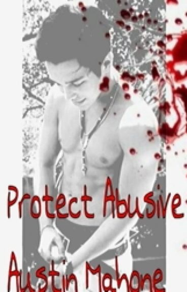 Protect Abusive Austin Mahone by AustinMahone_Imagine