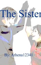 The Sister (Requests open) by athena12341