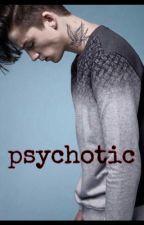 psychotic by LanaDelTay22