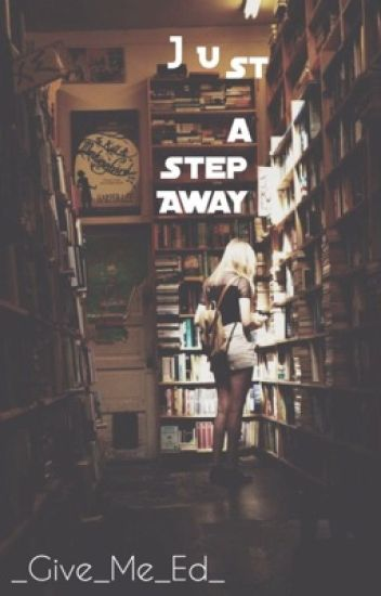 Just a Step Away // Ed Sheeran