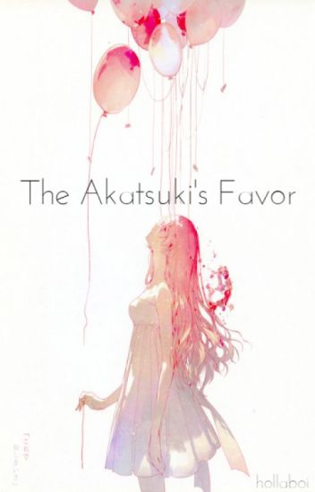 The Akatsuki's Favor