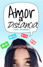 Amor a distancia (sin corregir) by Flowersinfinity