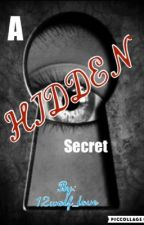 A HIDDEN Secret  (boyxboy)[COMPLETED) by 12wolf_love