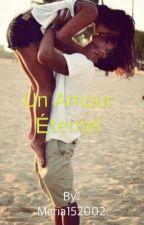 Un amour éternel by Maria152002