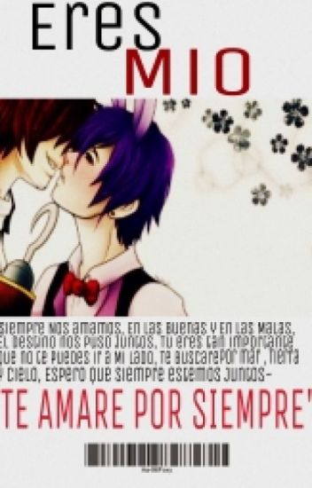 |¡Eres Mio!| [(Foxy&Bonnie) FNAF][TERMINADA]