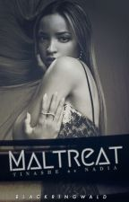 Maltreat by BlackRingwald