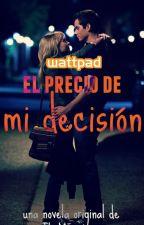 El Precio De Mi Decisión © [Dylan o'Brien & Chloe Grace Moretz] by TheMazapan