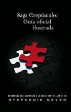 Saga Crepúsculo: Guia oficial ilustrada by miicaaa__