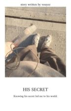 His Secret (Completed) by vouyez