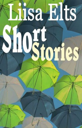 Short story collection by LotaCarolinaAisling