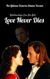 Love Never Dies by ScoutFinch1960