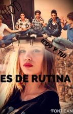 Es de rutina (CD9 y tu) (HOT) by lindaximenita