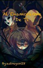 Al Enamorarme De Ti ( Proxys y Tu) -HOT- by astregon28