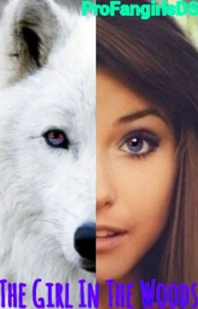 The Girl In The Woods (Teen Wolf Fanfiction) - Chapter 1 - Wattpad
