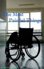 The Most Painful Things by DoodleMurph